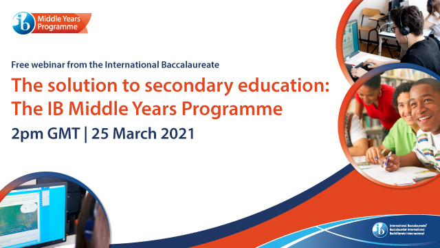 The solution to secondary education: The IB Middle Years Programme