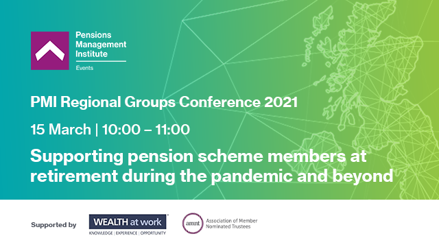 Supporting pension scheme members at retirement during the pandemic and beyond