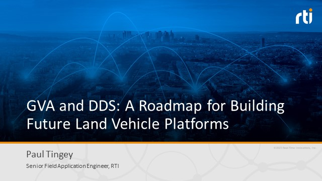 GVA and DDS: A Roadmap for Building Future Land Vehicle Platforms