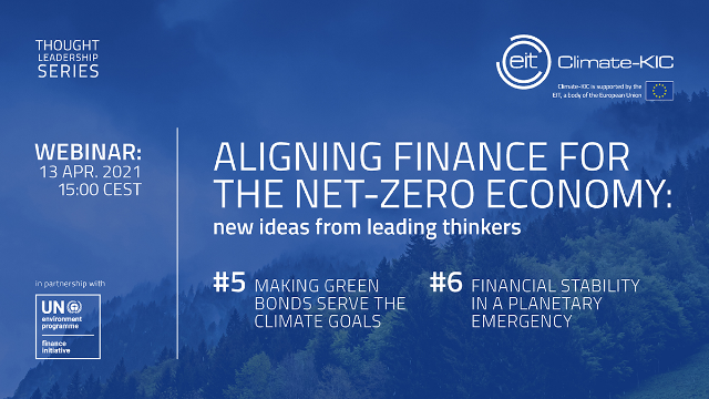 Aligning finance for the net-zero economy: new ideas from leading thinkers