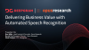 Delivering Business Value with Automated Speech Recognition