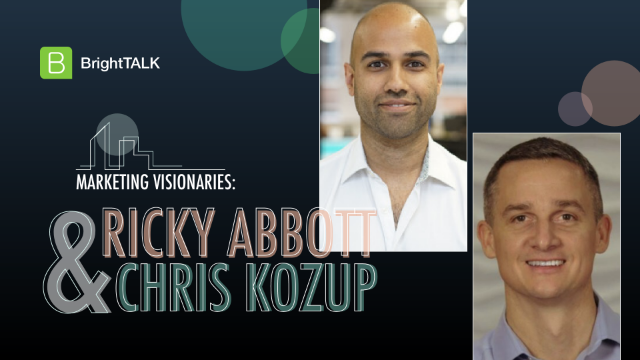 Marketing Visionaries: Ricky Abbott and Chris Kozup