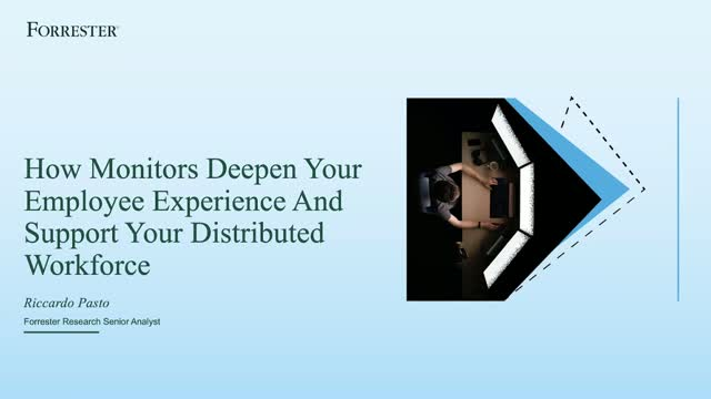 How Monitors Deepen Your Employee Experience & Support Your Workforce