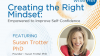 Creating the Right Mindset