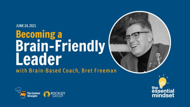 Becoming a Brain-Friendly Leader with Bret Freeman