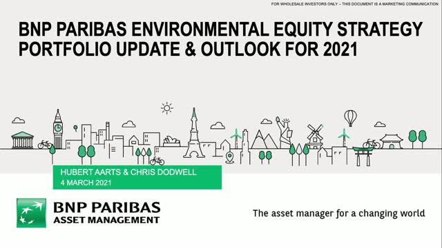 BNP Paribas Environmental Equity Strategy Portfolio Update & Outlook for 2021