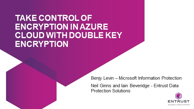 Take control of encryption in Azure Cloud with Double Key Encryption
