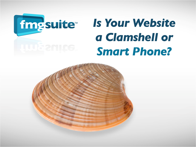 Is Your Website a Clamshell or Smart Phone?