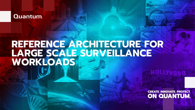 Reference Architecture for Large Scale Surveillance Workloads