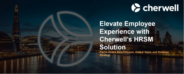 Elevate Employee Experience with Cherwell's HRSM Solution