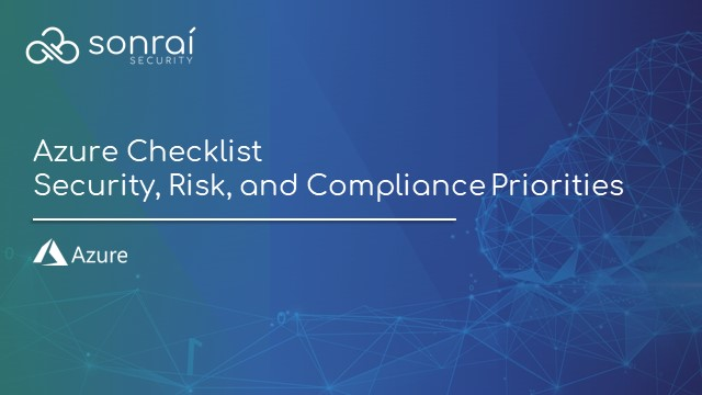 Azure Security Checklist: Governance, Identities, and Compliance Priorities