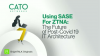 [Ep.2] Using SASE For ZTNA: The Future of Post-Covid 19 IT Architecture