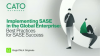 [Ep.3] Implementing SASE in the Global Enterprise: Best Practices for Success