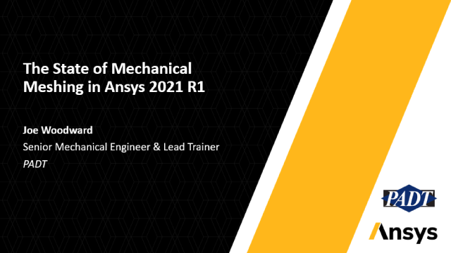 The State of Mechanical Meshing in Ansys 2021 R1