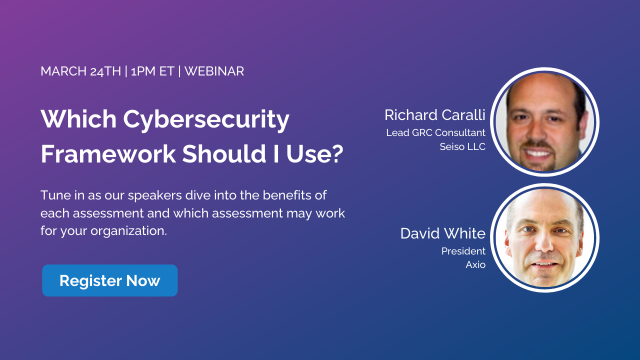 Which Cybersecurity Framework Should I Use?