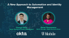 A New Approach to Automation and Identity Management