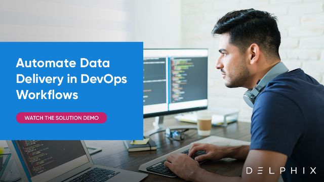 Accelerating Your Application Development Projects With Data in DevOps Workflows