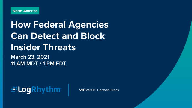 How Federal Agencies Can Detect and Block Insider Threats