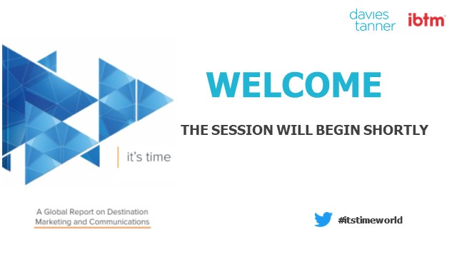 it's time – Launch of a Global Report on Destination Marketing & Communications