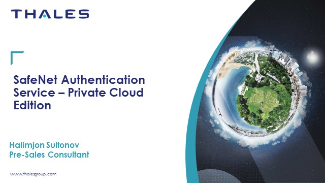 Make Authentication easy to implement with SafeNet Authentication Service (PCE)