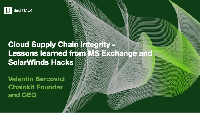 Cloud Supply Chain - Lessons learned from MS Exchange and SolarWinds Hacks