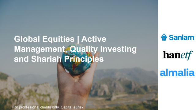 Global Equities | Active Management, Quality Investing and Shariah Principles