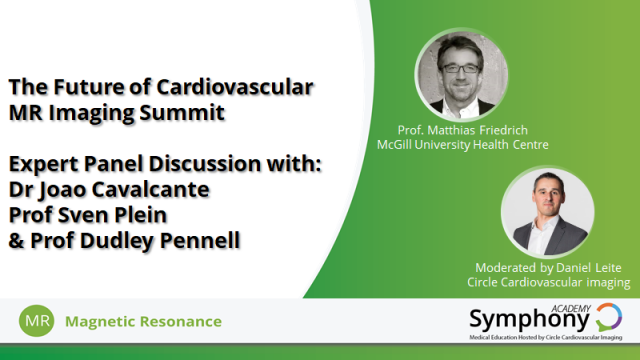 Expert Panel Discussion - The Future of Cardiovascular MR Imaging Summit
