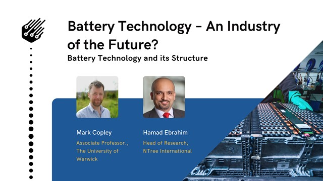 Battery Technology – An Industry of the Future?