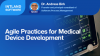 Agile Practices for Medical Device Development