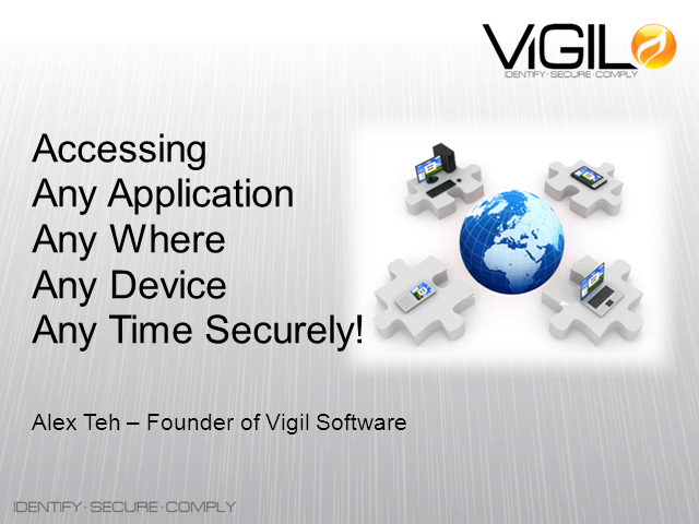 Secure remote access to any application anywhere using any device