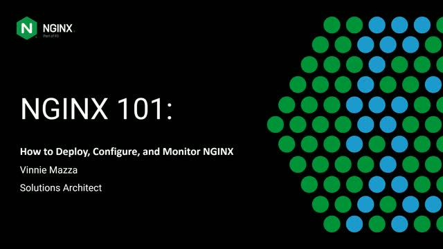 NGINX 101: How to Deploy, Configure, and Monitor NGINX