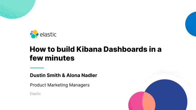 How to build Kibana Dashboards in a few minutes