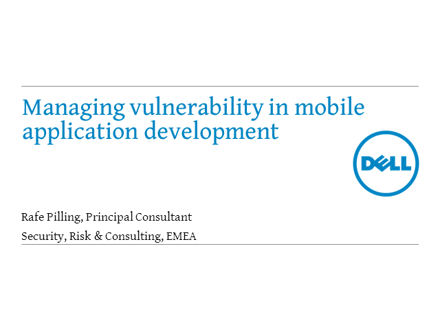 Managing Vulnerabilities in Mobile Applications