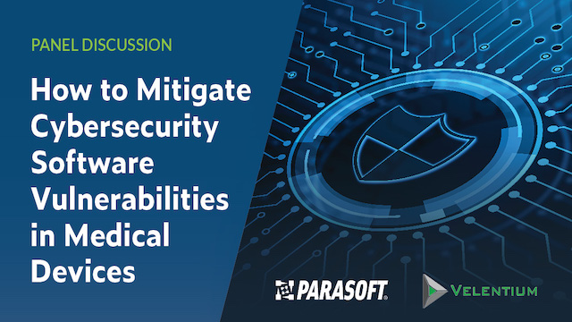 Panel Discussion: Mitigating Cybersecurity Software Vulnerabilities in Medical D