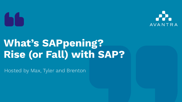 What's SAPpening? Episode 2: RISE (or fall) with SAP