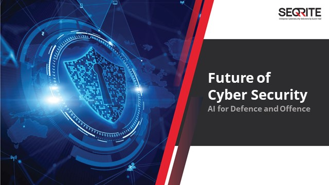 The Future of Cyber Security: AI for Offence and Defence