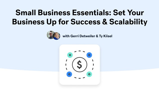 Small Business Essentials: Set Your Business Up for Success & Scalability