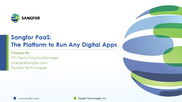 Sangfor PaaS: The Platform to Run Any Digital Apps