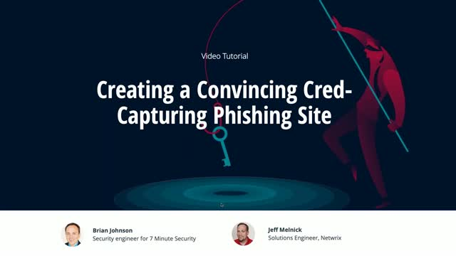 Video Tutorial: Creating a Convincing Cred-Capturing Phishing Site