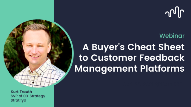 A Buyer's Cheat Sheet to Customer Feedback Management Platforms