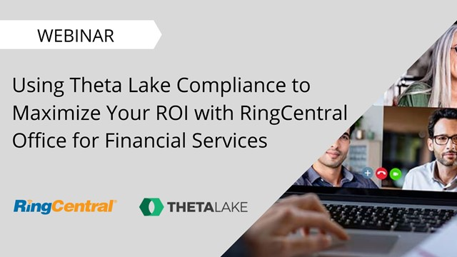 Use Compliance toMaximize ROI with RingCentral Office for Financial Services