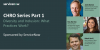 CHRO Series Part 1 - Diversity and Inclusion: What Practices Work?