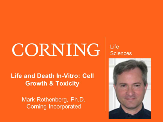 Life and Death In-Vitro: Cell Growth & Toxicity