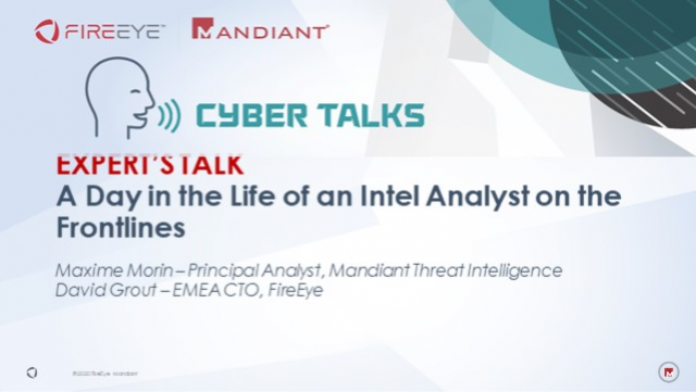 Expert's Talk – A Day in the Life of an Intel Analyst on the Frontlines