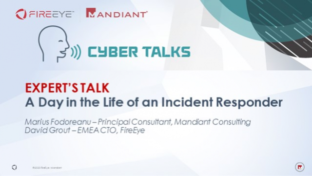 Expert's Talk: A Day in the Life of an Incident Responder