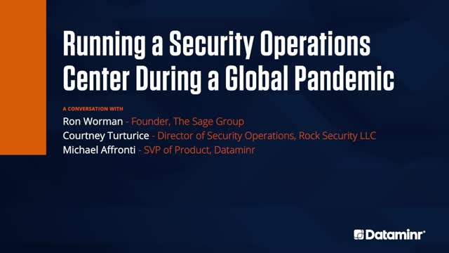 Navigating the Next Normal: Running a SOC During a Global Pandemic
