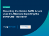 [APAC] Dissecting Golden SAML attack attackers used to exploit SUNBURST backdoor