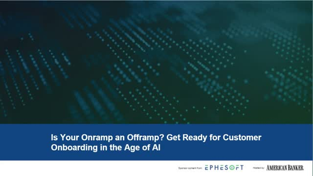 Is your onramp an offramp? Get ready for customer onboarding in the age of AI
