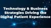 Technology & Business Strategies Driving the Digital Patient Experience