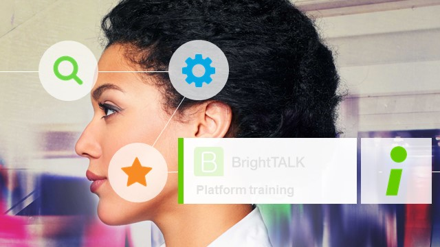 Getting Started with BrightTALK [May 4, 12pm PT]